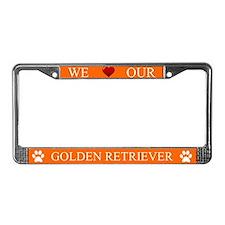 Orange We Love Our Golden Retriever Frame