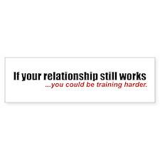 """If your relationship..."" Bumper Bumper Sticker"
