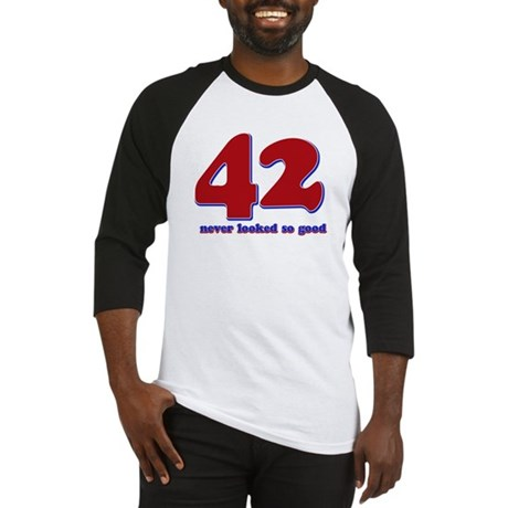 42 years never looked so good Baseball Jersey