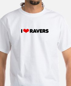 I love Ravers / Shirt