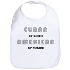 Cuban by birth American by Ch Bib