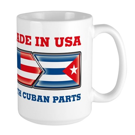 Made in US with Cuban Parts Large Mug