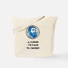 A Cuban I'd love to smoke! Tote Bag