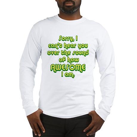 sorryicanthearyou2 Long Sleeve T-Shirt