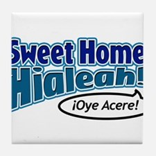 Sweet Home Hialeah Tile Coaster