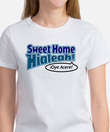 Sweet Home Hialeah Women's T-Shirt
