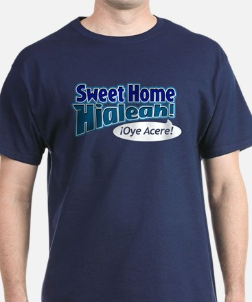 Sweet Home Hialeah T-Shirt