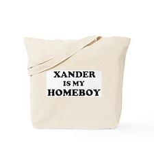 Xander Is My Homeboy Tote Bag