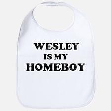 Wesley Is My Homeboy Bib