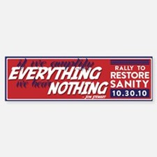 Jon Stewart Everything/Nothing Bumper Bumper Bumper Sticker