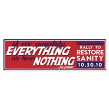 Jon Stewart Everything/Nothing Bumper Bumper Sticker