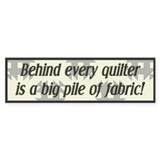 Behind Every Quilter is a Big Car Sticker