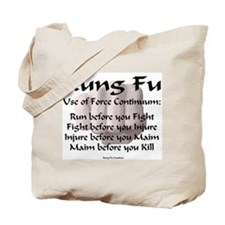 Kung Fu Use of Force Tote Bag
