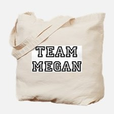 Team Megan Tote Bag