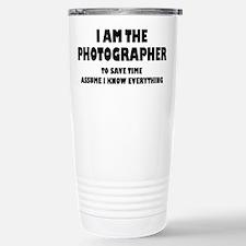 I am the Photographer Stainless Steel Travel Mug
