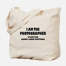 I am the Photographer Tote Bag