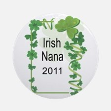 IRISH NANA 2011 Ornament (Round)