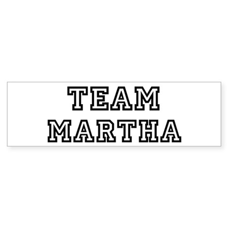 Team Martha Bumper Sticker