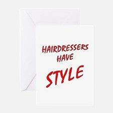 Hairdressers have Style Greeting Card