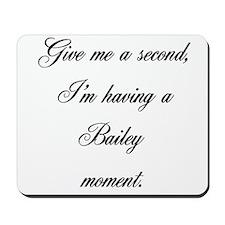 Bailey Moment Mousepad