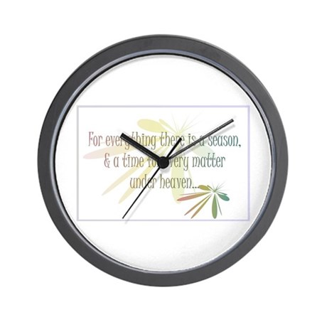 For everything there is a season Wall Clock