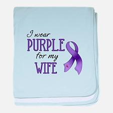 Wear Purple - Wife baby blanket