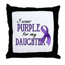Wear Purple - Daughter Throw Pillow
