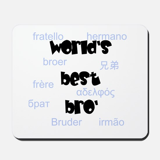 World's Best Bro' Mousepad