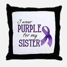 Wear Purple - Sister Throw Pillow
