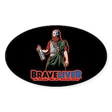 Braveliver Decal