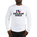 I Love Chilean Girls Long Sleeve T-Shirt