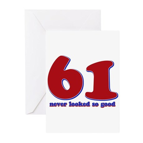 61 years never looked so good Greeting Cards (Pk o