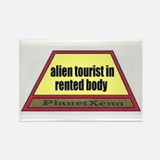 """Alien tourist in rented body"" magnet"