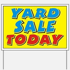 Yard Sale today Yard Sign