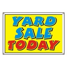 Yard Sale today Banner