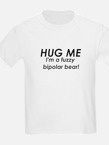 I'm A Fuzzy Bipolar Bear Kids T-Shirt