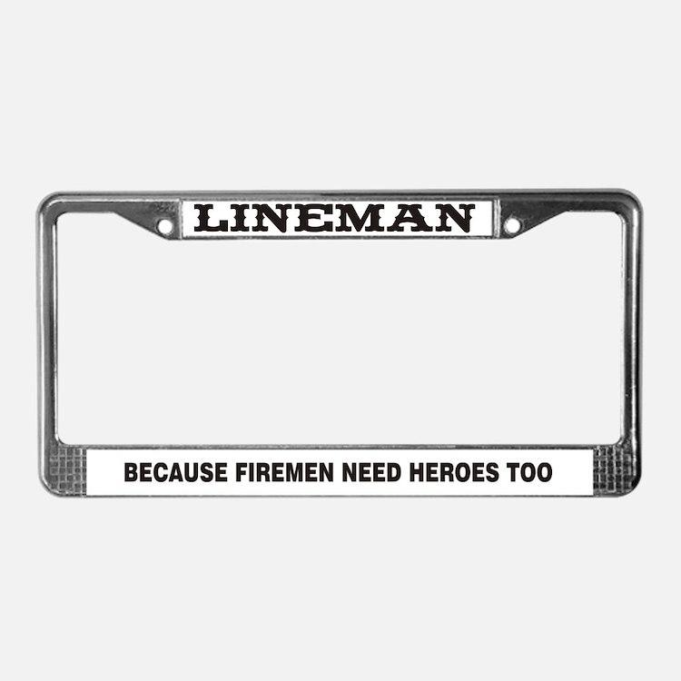 Lineman Hero License Plate Frame