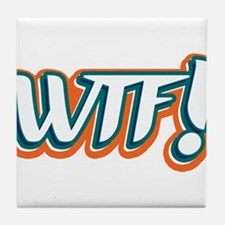 What the F! Tile Coaster