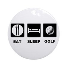 Eat Sleep Golf Ornament (Round)