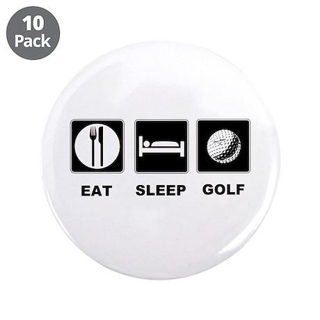 """Eat Sleep Golf 3.5"""" Button (10 pack)"""