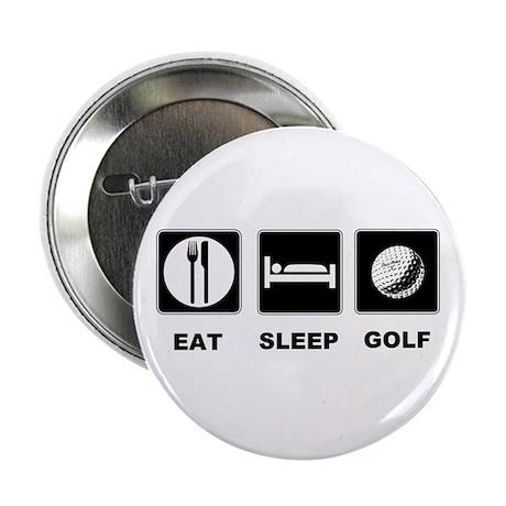 """Eat Sleep Golf 2.25"""" Button (10 pack)"""