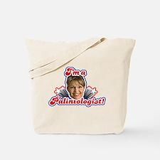 I'm a Palintologist Tote Bag