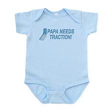 Papa Needs Traction Infant Bodysuit