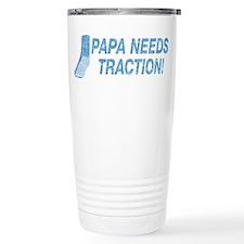 Papa Needs Traction Travel Mug