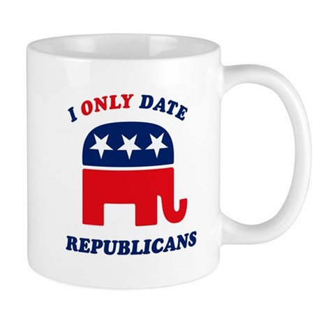 I Only Date Republicans Mug