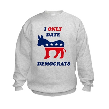 I Only Date Democrats Kids Sweatshirt