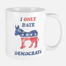 I Only Date Democrats Distres Mug