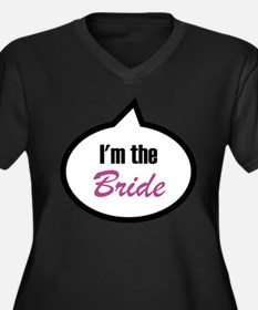 I'm the Bride Women's Plus Size V-Neck Dark T-Shir
