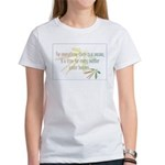 For everything there is a season Women's T-Shirt