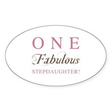 One Fabulous Stepdaughter Decal
